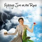 Film Friday: Average Joe on the Raw