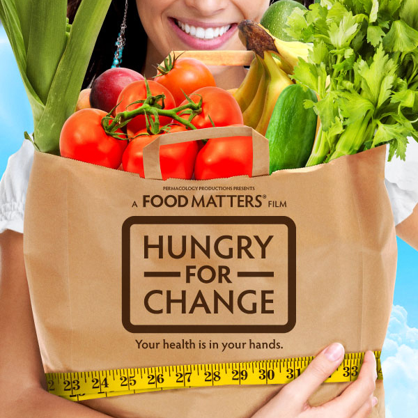 Watch Hungry for Change for FREE!
